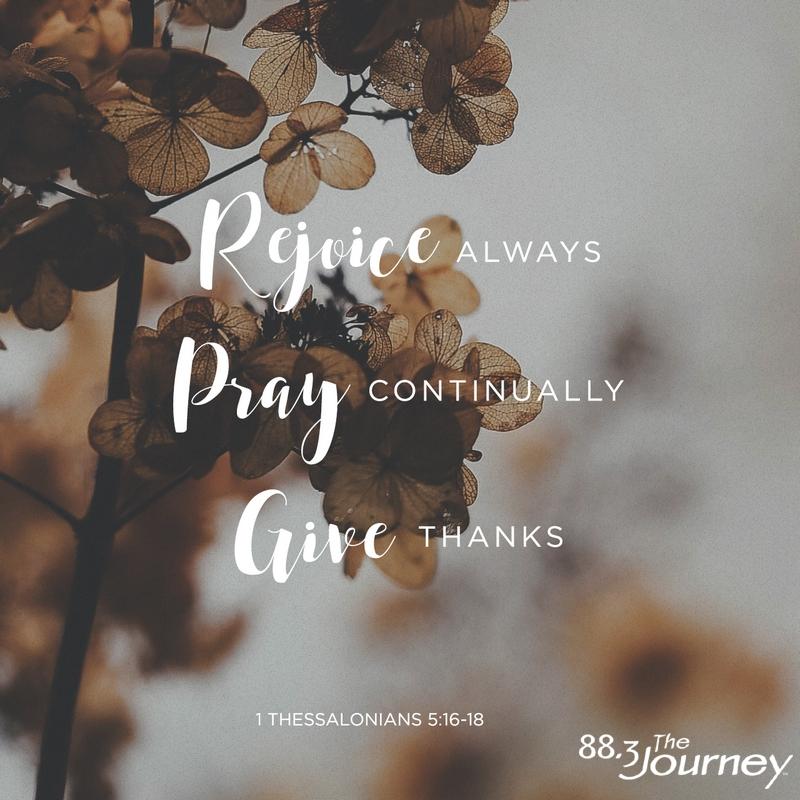 May 22nd - 1 Thessalonians 5:16-18