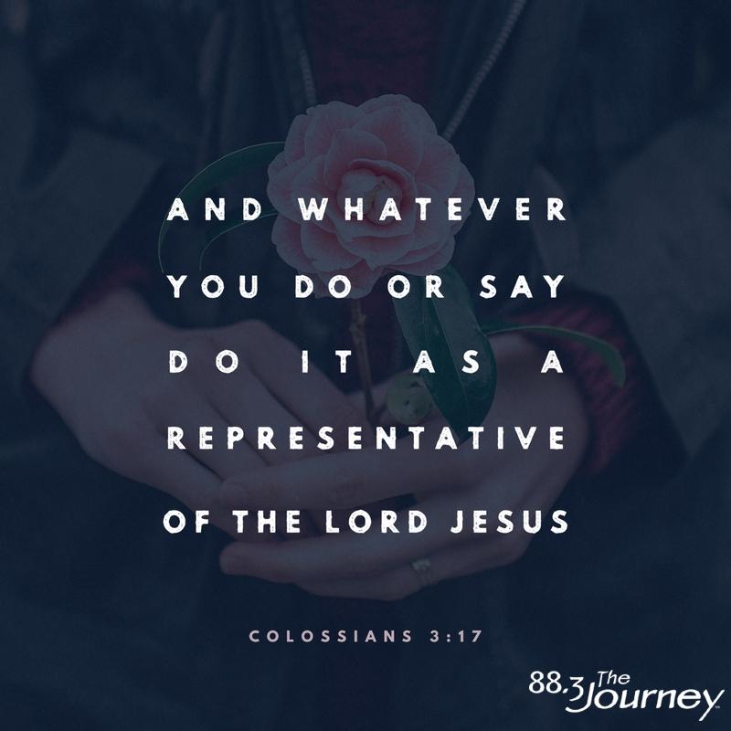 December 10th - Colossians 3:17