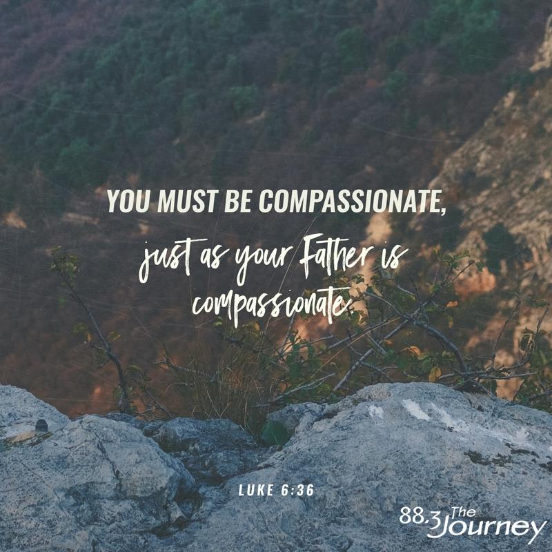 May 15th - Luke 6:36