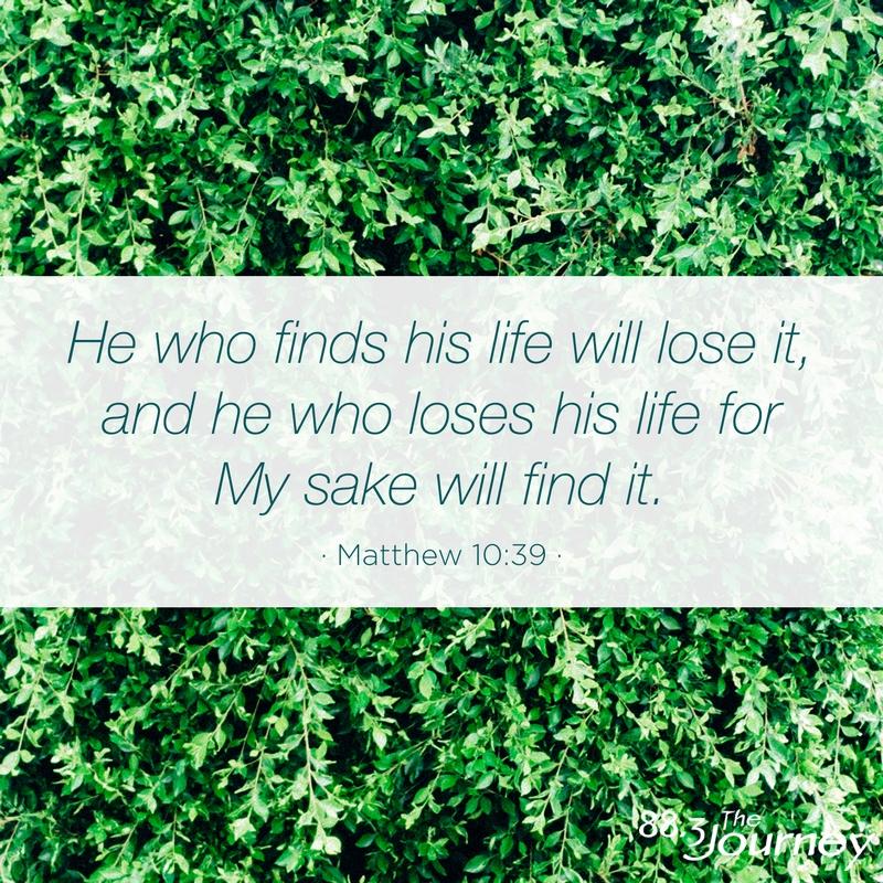 February 11th - Matthew 10:39