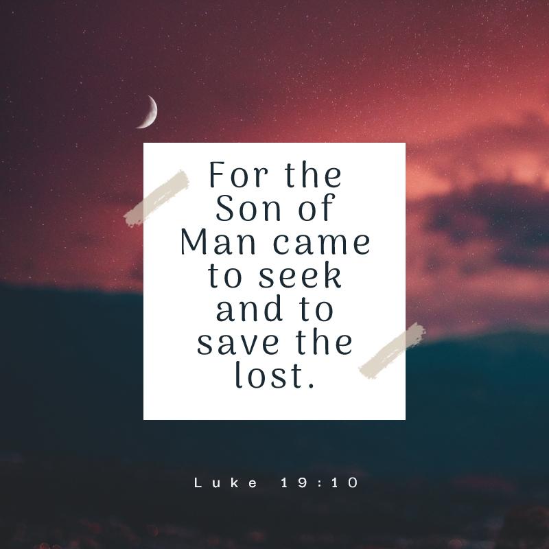 May 14th - Luke 19:10